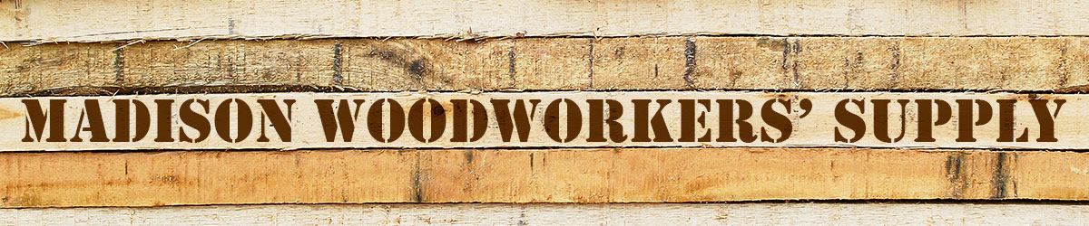 Madison Woodworker S Supply Providing High Quality Lumber For